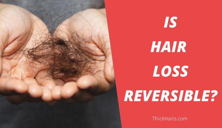 Hair Loss Reversible
