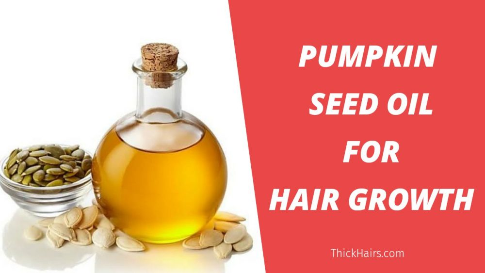 Pumpkin Seed Oil for Hair Growth
